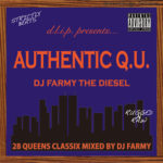 """AUTHENTIC Q.U."" Mixed by FARMY THE DIESEL"
