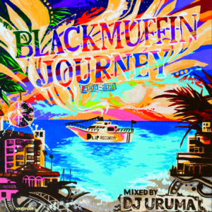 DJ URUMA / BLACKMUFFN JOURNEY (2000-2011)