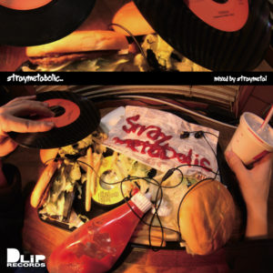 STRAYMETAL as RHYME&B / STRAYMETABOLIC