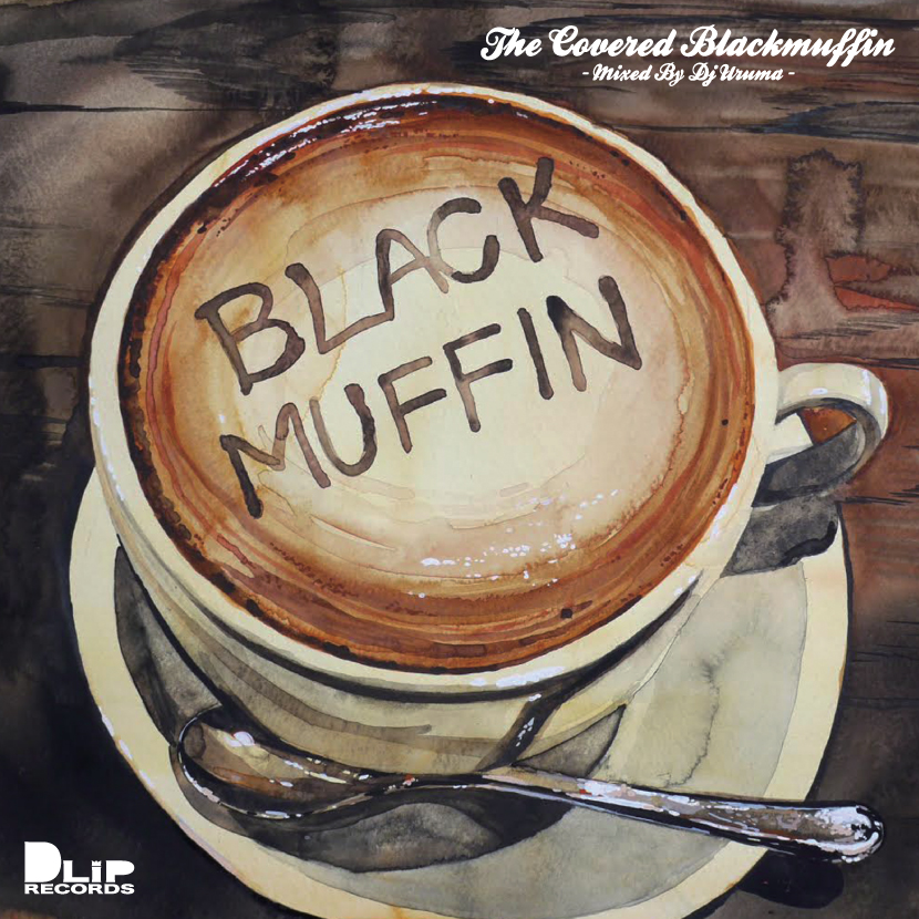 DJ URUMA / The Covered Blackmuffin