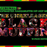 """THE UNRELEASED Blackmuffin"" Mixed by DJ URUMA"