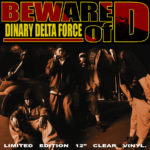 DINARY DELTA FORCE / BEWARE of D