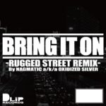 BLAHRMY / BRING IT ON -RUGGED STREET REMIX-