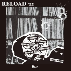 """RELOAD'12"" Mixed by DJ FARMY THE DIESEL"