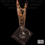 RHYME&B / PLZ MIXTAPE ~DEF JAM SPECIAL EDITION~ mixed by DJ R-MAN