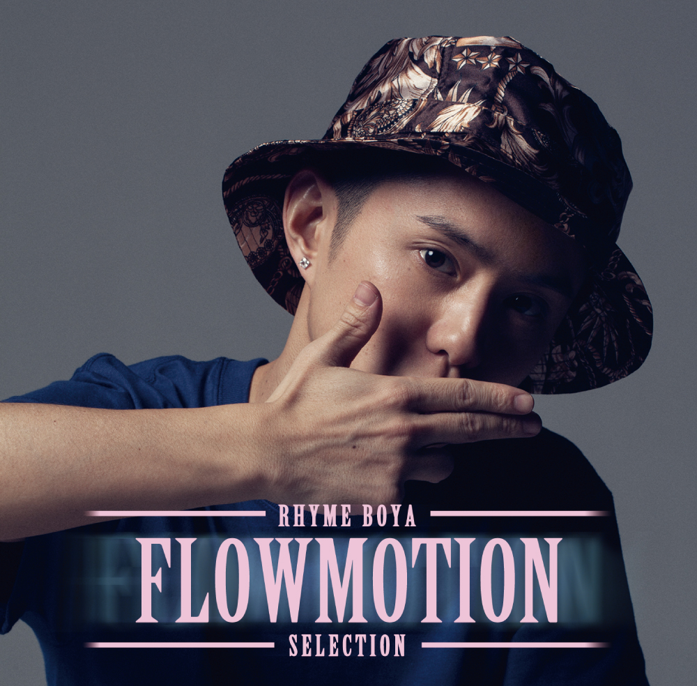 RHYME BOYA / FLOWMOTION SELECTION