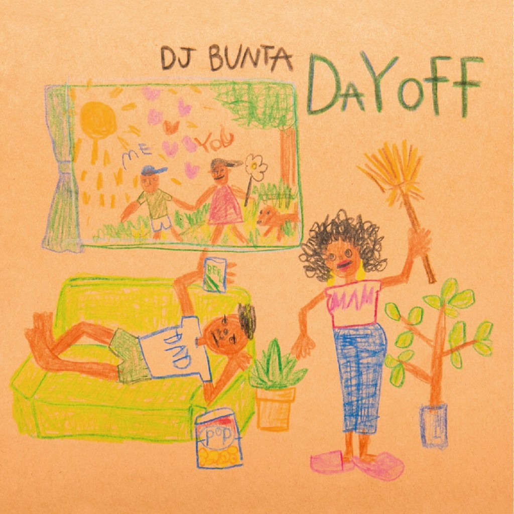 DJ BUNTA/DAY OFF