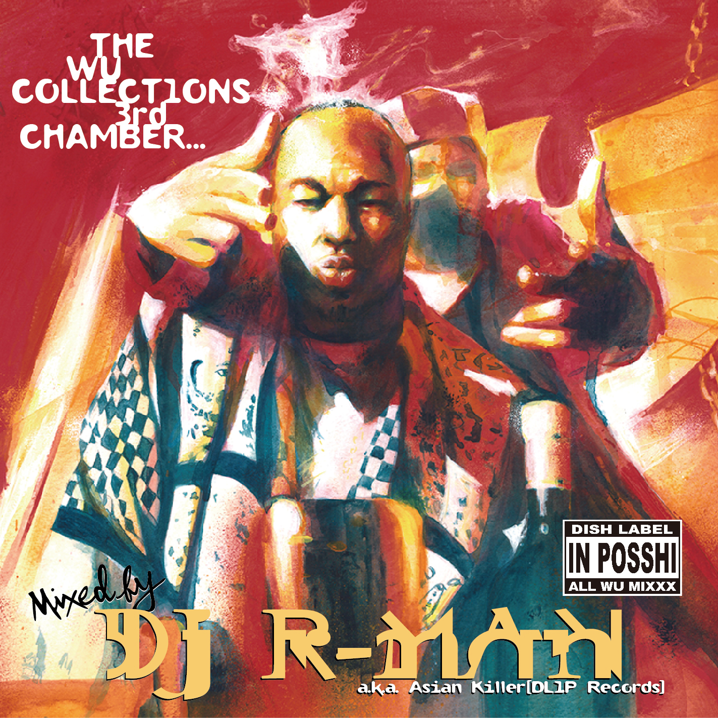 DJ R-MAN / HE WU COLLECTIONS 3rd CHAMBER