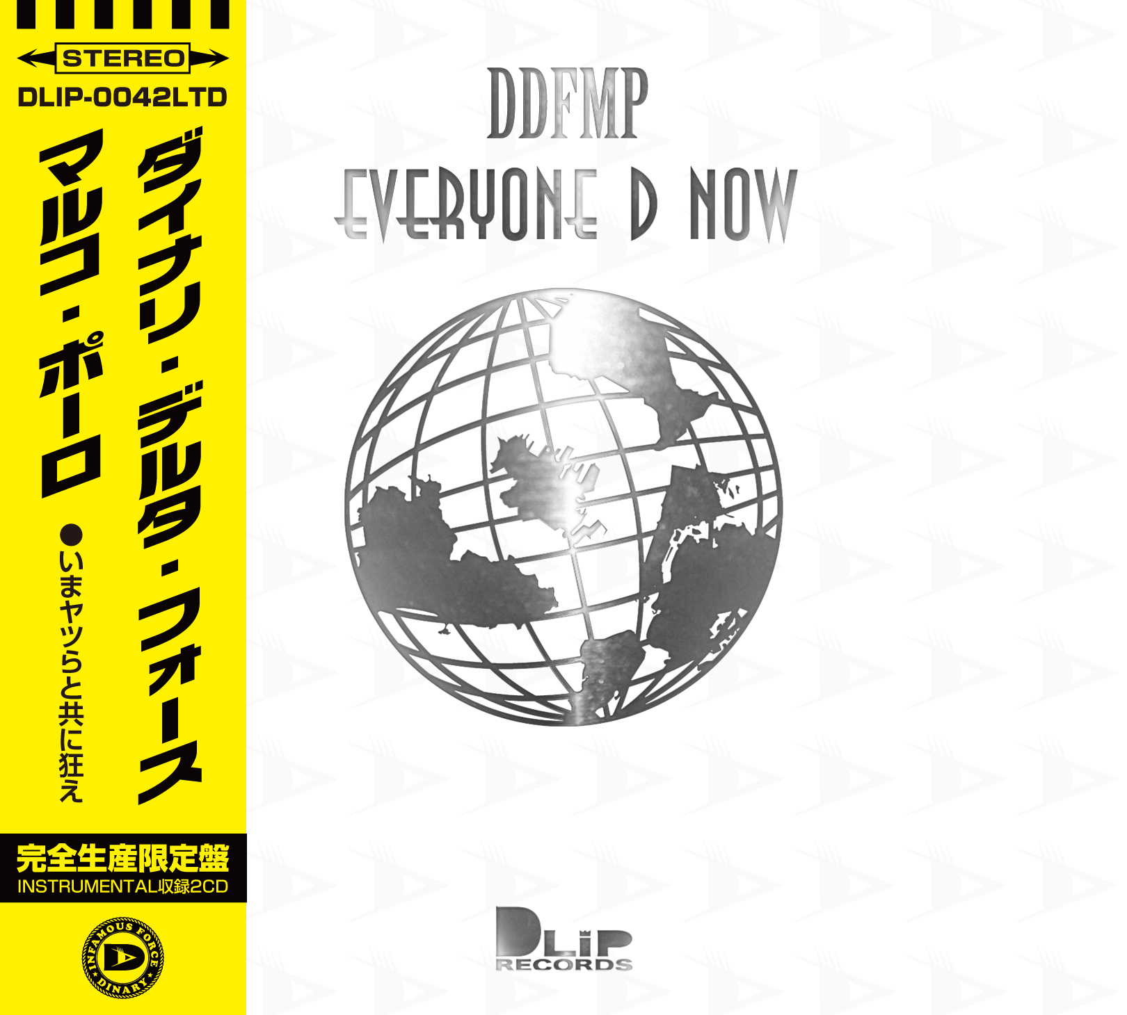 DINARY DELTA FORCE / EVERYONE D NOW -限定版-