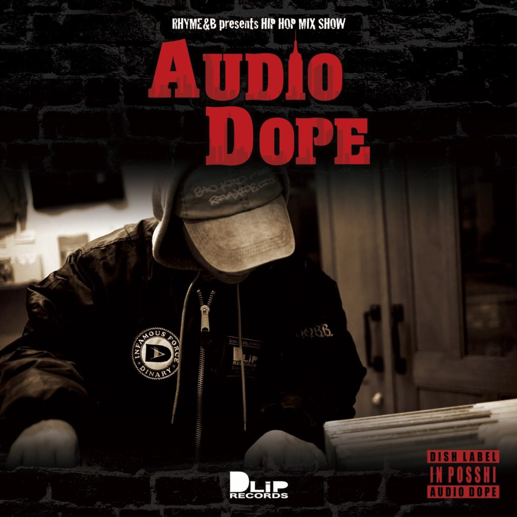RHYME&B / AUDIO DOPE