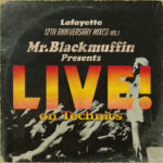 "Lafayette 12th Anniversary MIXCD vol.1 ""Mr. Brackmuffin Presents LIVE! on Techinics"