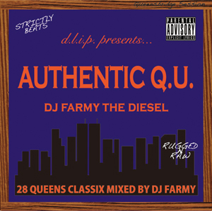 """""""AUTHENTIC Q.U."""" Mixed by FARMY THE DIESEL"""