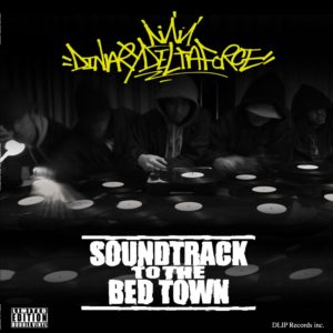 DINARY DELTA FORCE / SOUNDTRACK TO THE BEDTOWN