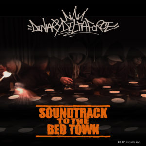 DINARY DELTA FORCE / SOUNDTRACK TO THE BED TOWN