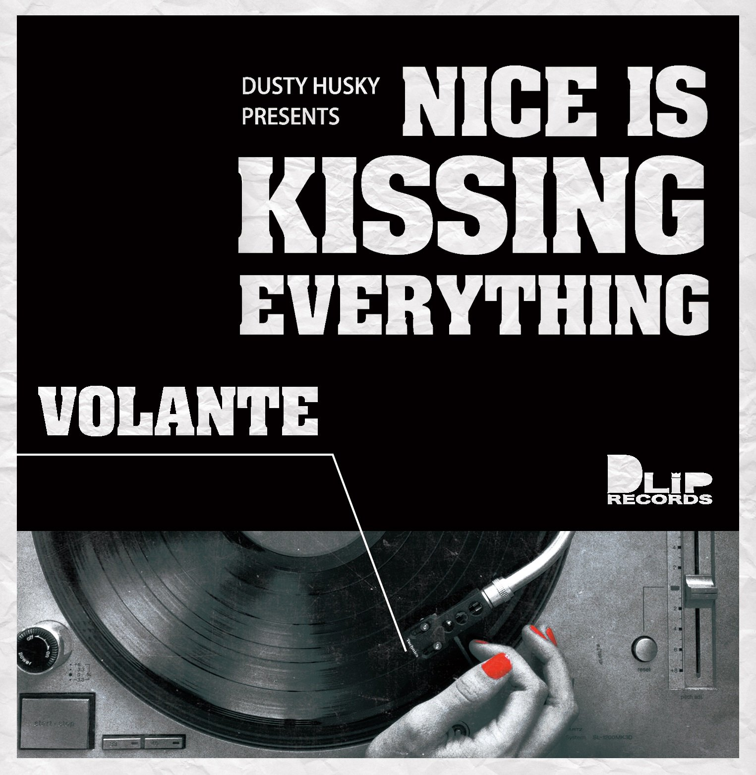 """""""NICE IS KISSING EVERYTHING -VOLANTE-"""" Mixed by DUSTY HUSKY"""
