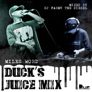 """""""DUCK'S JUICE MIX"""" Mixed by DJ FARMY THE DIESEL"""